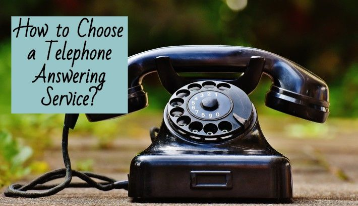 How to Choose a Telephone Answering Service