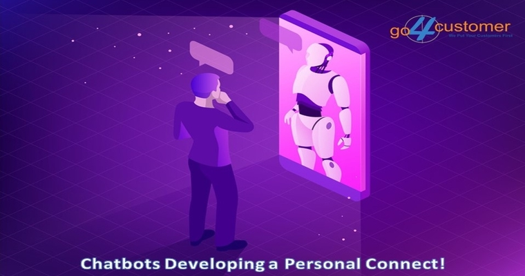 Chatbots Developing a Personal Connect