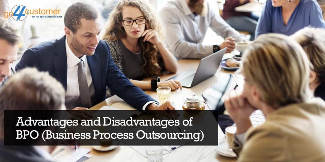 Advantages and Disadvantages of Business Process outsourcing