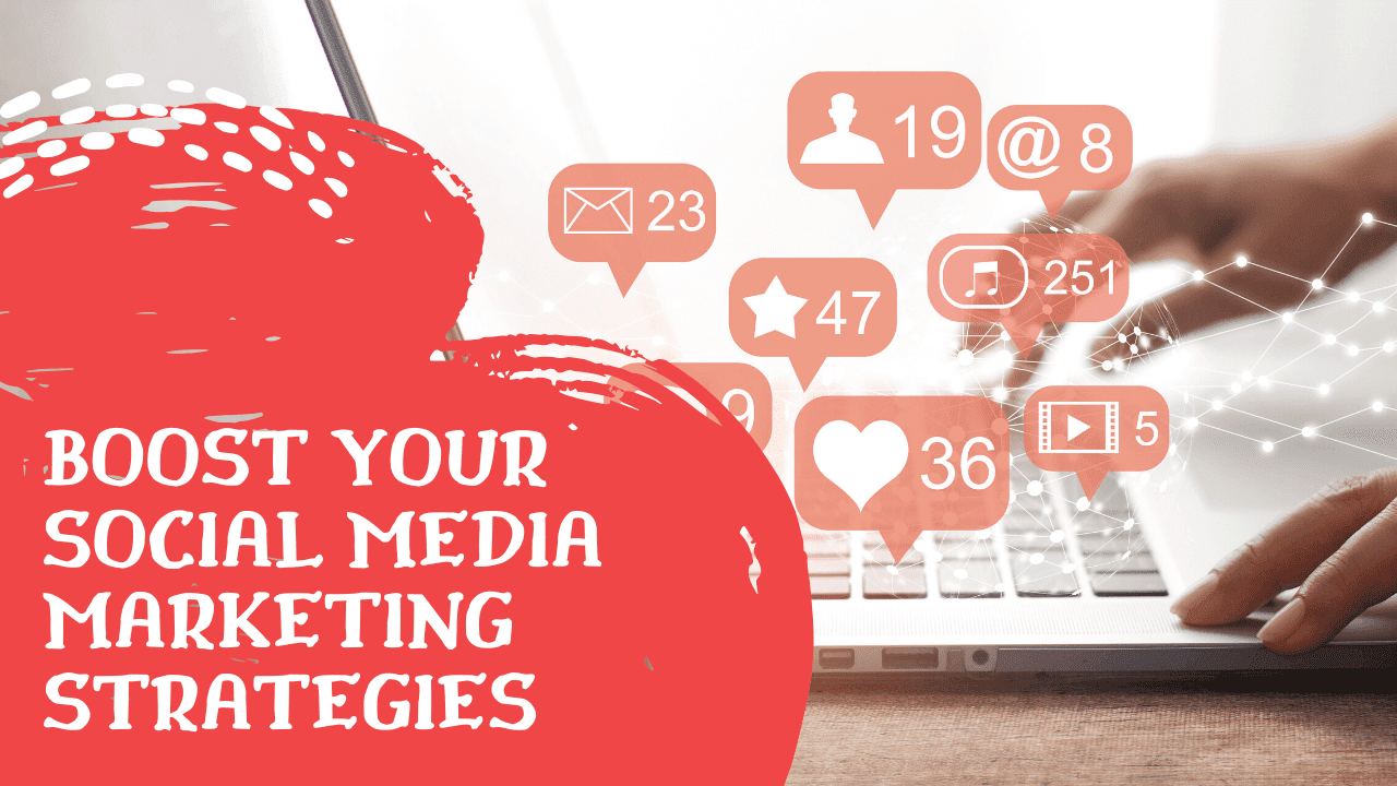 Boost-your-social-media-marketing-strategies